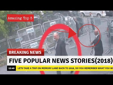 Top 5 Popular News Stories Of 2018
