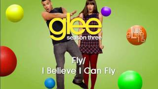 Fly / I Believe I Can Fly - Glee [HD Full Studio] (MP3 DOWNLOAD)