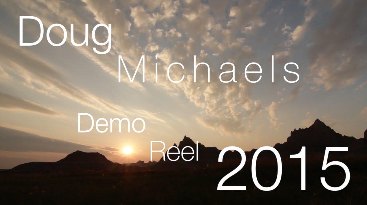 Download Doug Michaels Demo Reel 2015