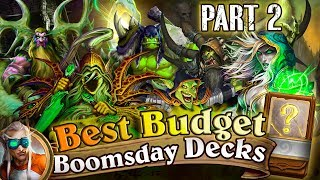Best Budget Hearthstone Decks Cheap Decks for Hearthstone Boomsday Laddering. Part 2