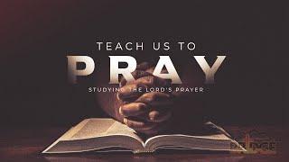 The Model Prayer - June 21, 2020