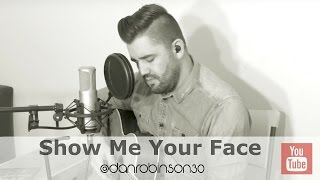 Show Me your Face Lord // Don Potter // Dan Robinson Cover