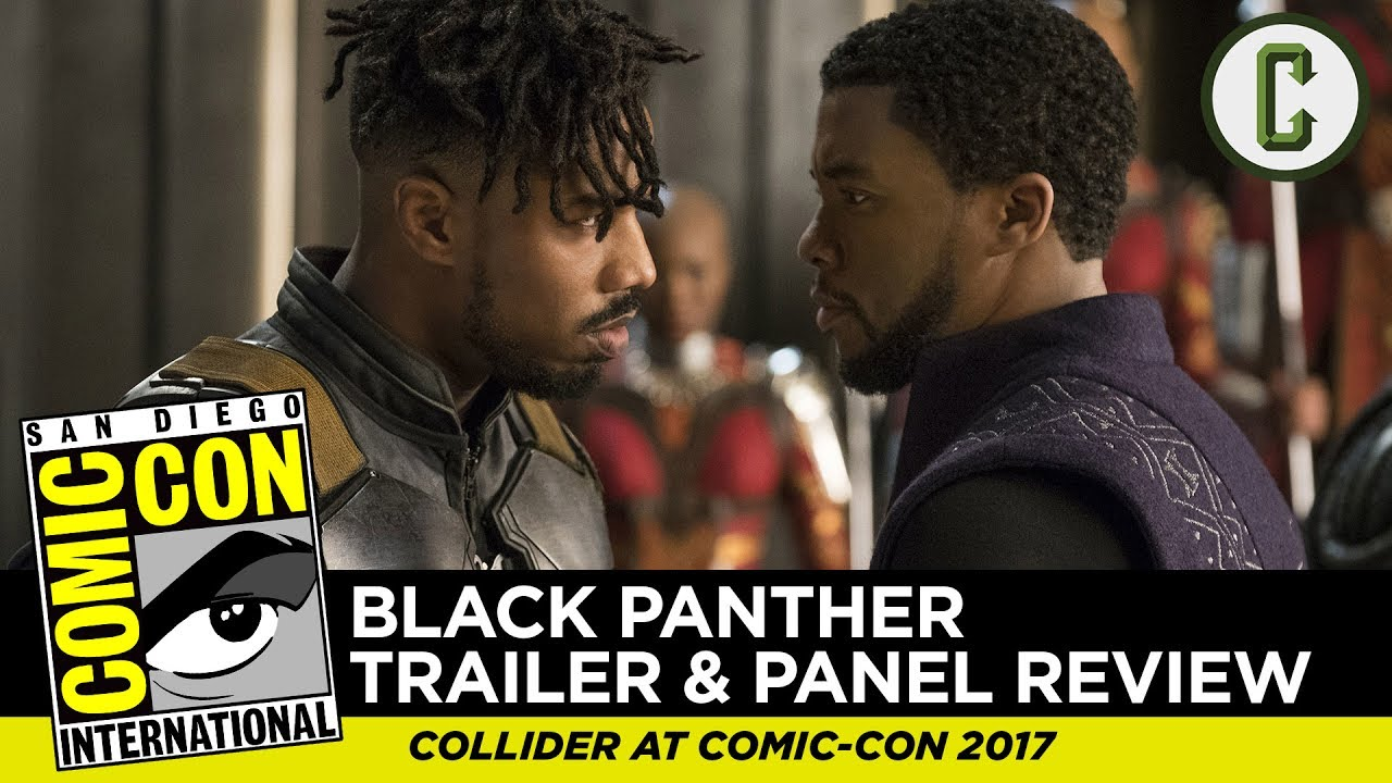 Black Panther Comic Con Trailer and Footage Review – Comic-Con SDCC 2017