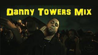 Best Danny Towers Songs