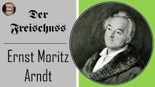 Ernst Moritz Arndt - Der Freis…