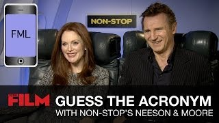 Liam Neeson & Julianne Moore play Guess the Text Acronym