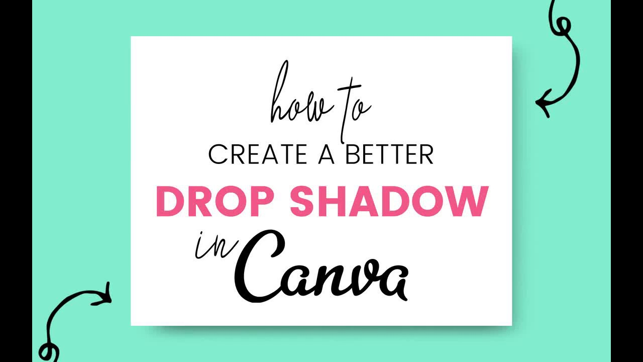 How to Create a Better Drop Shadow in Canva - Kate Danielle