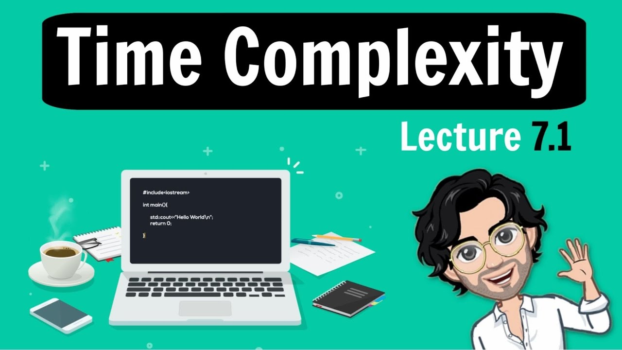 7.1 Time Complexity | C++ Placement Course