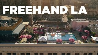 Freehand Hostel LA Opening | Hostelworld