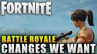 "Fortnite ""Battle Royale New Features We Want To See"" Fortnite Battle Royale Update 1.6"