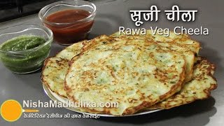 vuclip Sooji Cheela Recipe - Veg Rawa Cheela Recipe