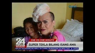 24 Oras: One on One Minute: Super Tekla bilang isang ama