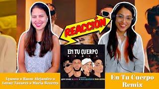 Lyanno x Rauw Alejandro x Lenny Tavarez x Maria Becerra - En Tu Cuerpo Remix Reacción