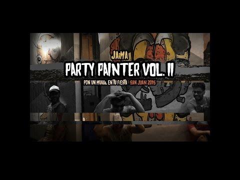 PARTY PAINTER VOL.II - jaima- San Juan 2015