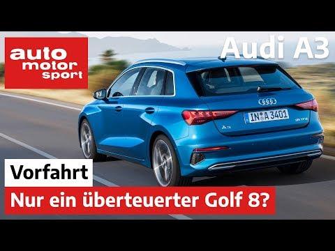 Audi A3 Sportback (2020): Nur Ein überteuerter Golf? - Review/Fahrbericht | Auto Motor Und Sport