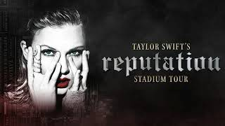 Taylor Swift - Gorgeous (Live)/ Reputation Stadium Tour