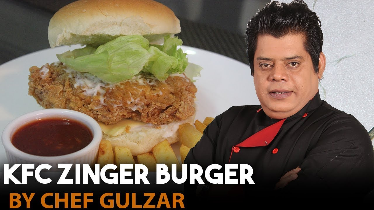 KFC Zinger Burger Chef Gulzar - YouTube