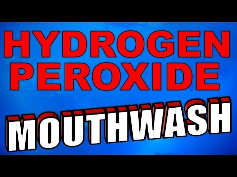 How To Use Hydrogen Peroxide for Mouthwash