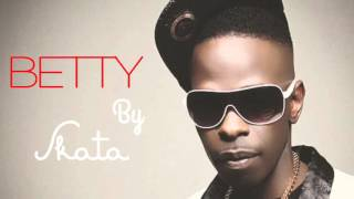 BETTY -SKATA - AFROBEATS Lagos to Kampala ish
