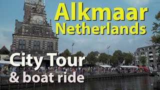 Alkmaar, Netherlands city tour and boat ride