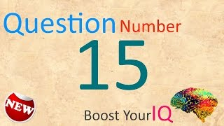 Question Number 015   Boost Your IQ   Daily Dose to keep your brain healthy