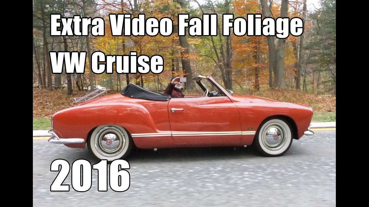 Clic Vw Bugs 2016 Fall Foliage Hudson Valley Cruise Extended Footage