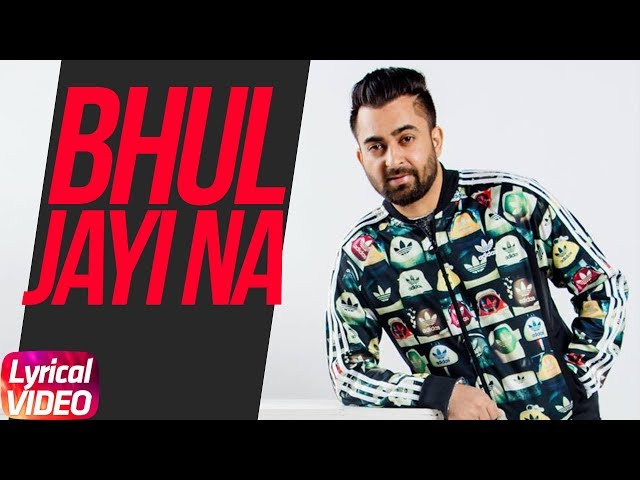 Bhul Jayi Na Lyrical Video Sharr