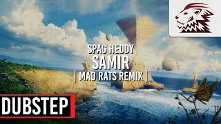 Spag Heddy - Samir (MadRats Remix) [Dubstep]