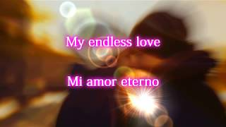 Lionel Richie & Diana Ross - My Endless Love (Letra En Español)