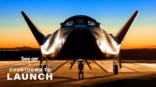 Meet Dream Chaser, The Next-Generation Space Plane | Countdown to Launch