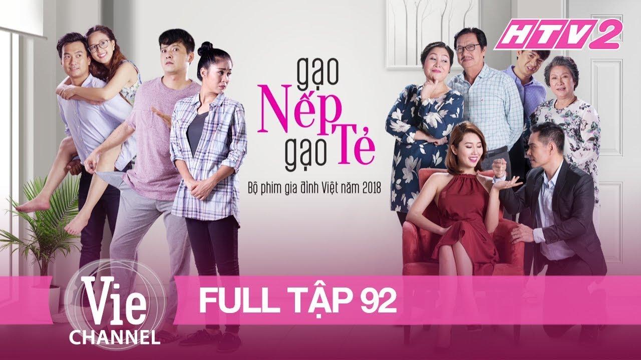 #92 GẠO NẾP GẠO TẺ | Phim Gia Đình Việt 2018