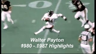 Walter Payton - The Later Years:  1980 - 1987 Highlights