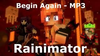 Скачать Begin Again MP3 L Rainimator L Copper Titan Perezaliv