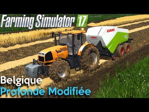 Un Nouveau dans la Ferme ! Belgique Profonde Modifiée ! Farming Simulator 17