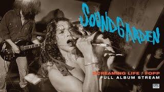 Soundgarden - Screaming Life/Fopp [FULL ALBUM STREAM]