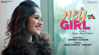 Hey Girl (Miss Pooja, Vibhas) Mp3 Song Download