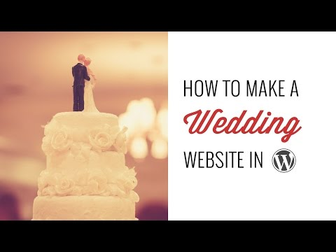 How to Make a Wedding Site in WordPress