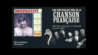 Mistinguett - Mon homme - Chanson française