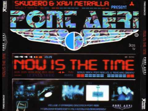 Now is the time -  Xavi Metralla (Recopilacion)