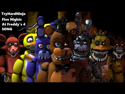 SFM FNAF Five Nights at Freddys 4 SONG  TryHardNinja