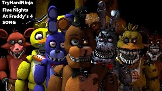 (SFM FNAF) Five Nights at Freddy's 4 SONG by TryHa...