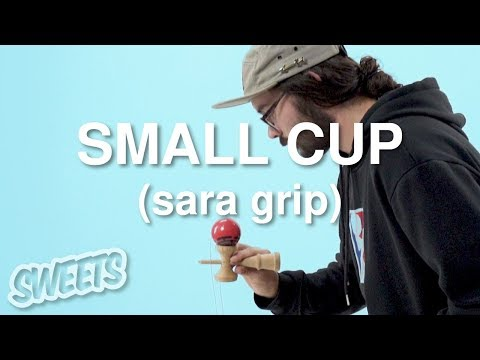 How to SMALL CUP (Sara Grip) - Sweets Kendamas Tutorial