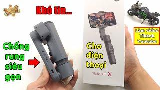 Trên tay Chống Rung SIÊU NHỎ GỌN Smooth X cho dân chơi TikTok Youtube