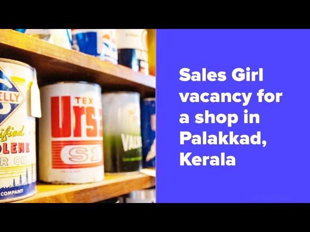Sales Girl Job Vacancy | Palakkad Job Vacancy | Job Vacancy for females