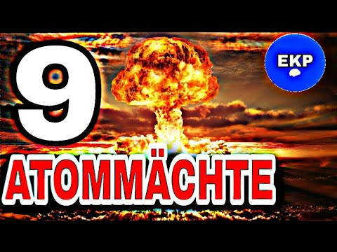 Atommacht: Die 9 Atommächte Der Welt
