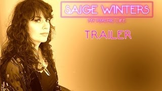 """Saige Winters: My Psychic Life"" - Trailer"