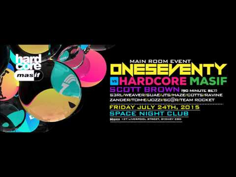 Live Set | Scott Brown @ OneSeventy vs Hardcore Masif, Sydney | 24.07.15.