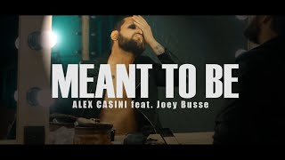 ALEX CASINI - Meant to be (feat. Joey Busse)