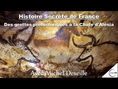 11/01/18 « Histoire secrète de France #1 » avec Michel Deseille - NURÉA TV