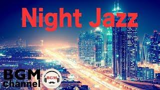 Relaxing Night Time Jazz Music - Smooth Jazz Ballads